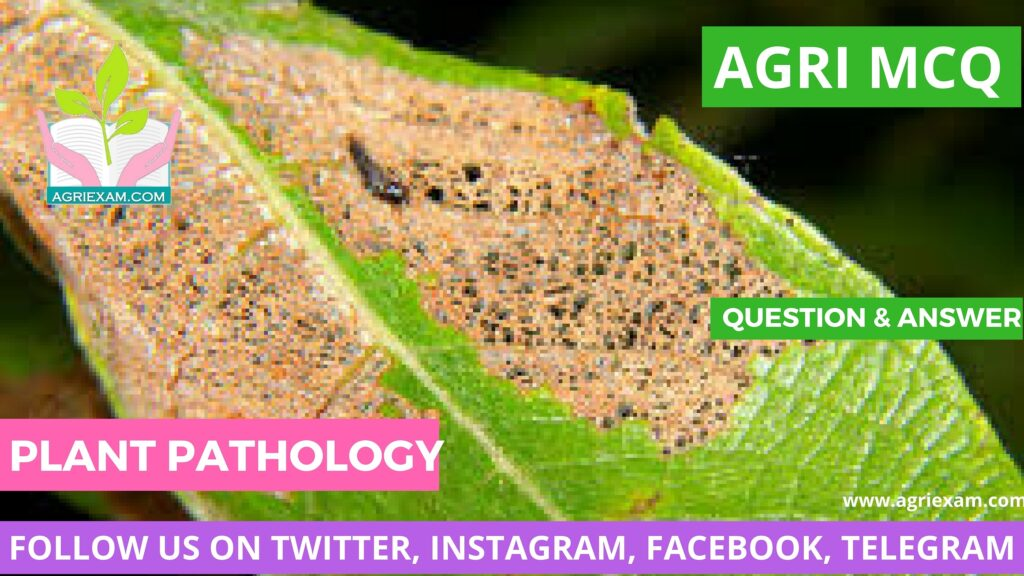 Plant Pathology Plant Genetics, Plant Physiology for Exams Like IBPS- AFO (Agriculture Field Officer) Iffco, Kribhco, NFL, NSC, ICAR-JRF/SRF/ ARS