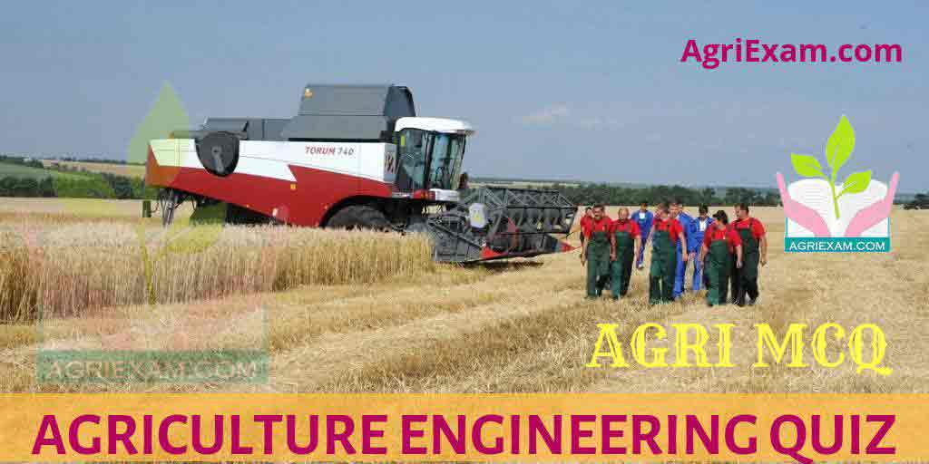 Agriculture Engineering MCQ